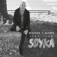 Stanisław Soyka-Muzyka i słowa Stanisław Soyka