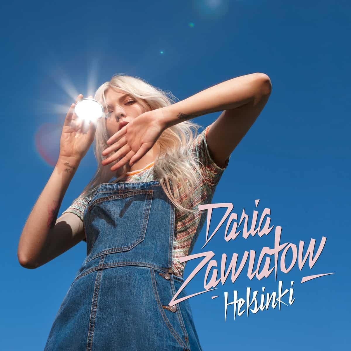 Daria Zawiałow-Helsinki