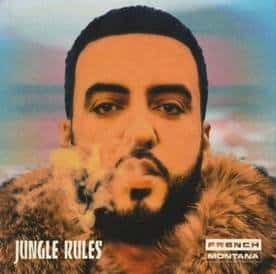 French Montana-Jungle Rules