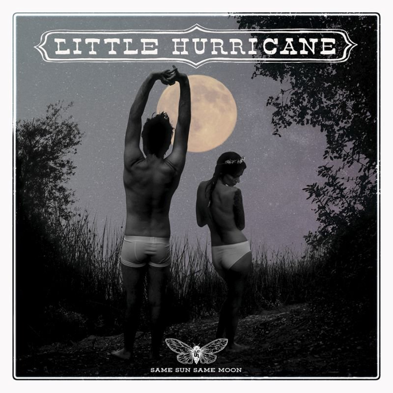 Little Hurricane-Same Sun Same Moon