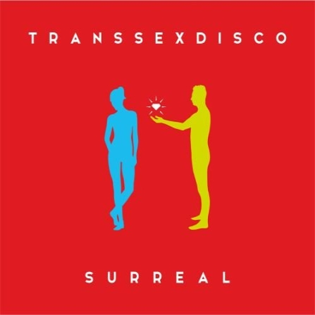 Transsexdisco-Surreal