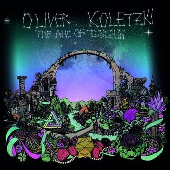 Oliver Koletzki-The Arc Of Tension