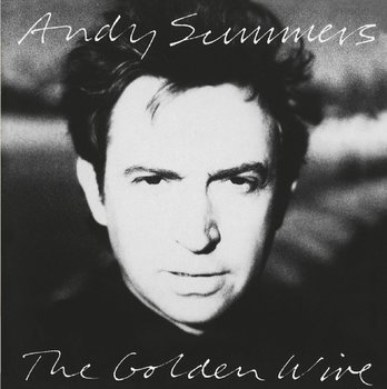 Andy Summers-The Golden Wire