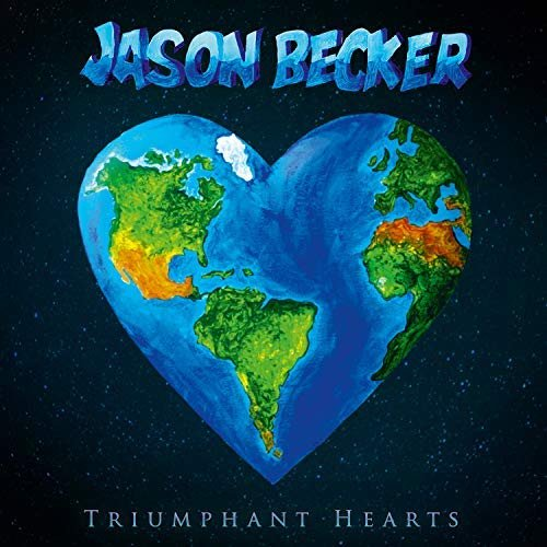 Jason Becker-Triumphant Hearts