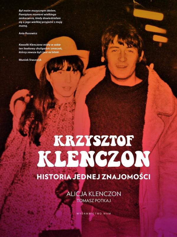 Tomasz Potkaj, Alicja Klenczon-Krzysztof Klenczon. Historia jednej znajomości
