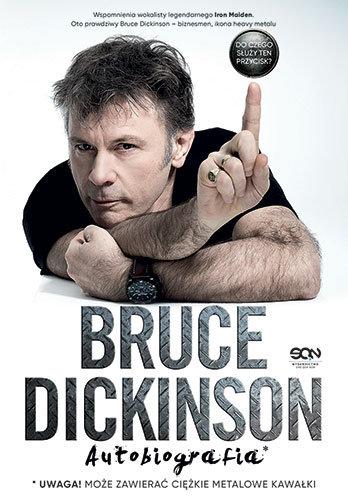 Bruce Dickinson-Bruce Dickinson. Do czego służy ten przycisk? Autobiografia