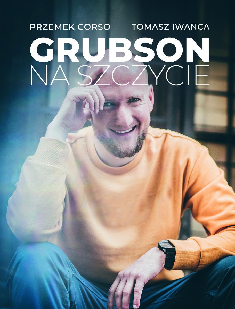 Tomasz Iwanca, Przemek Corso-GrubSon. Na szczycie