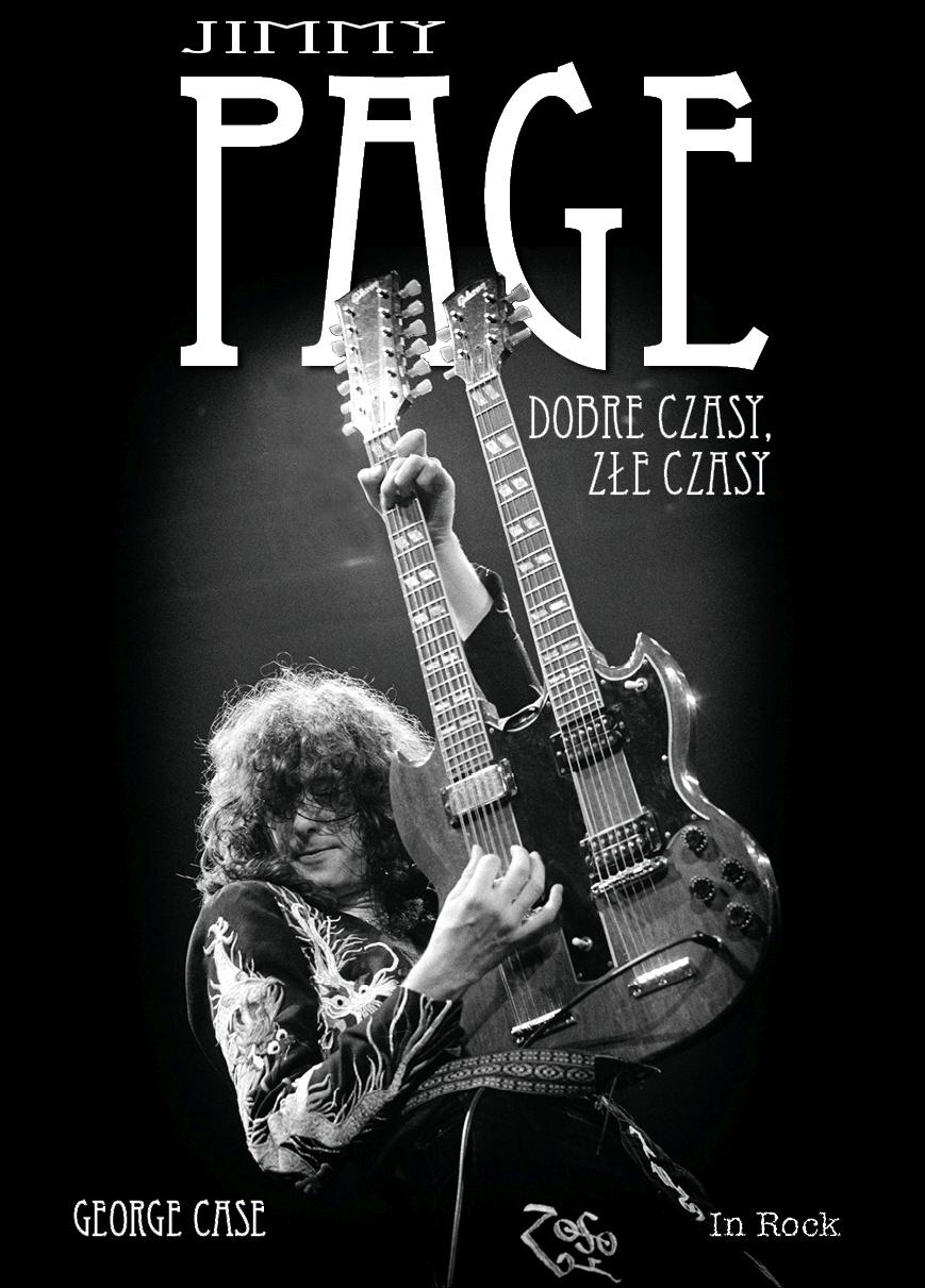 George Case-Jimmy Page: dobre czasy, złe czasy
