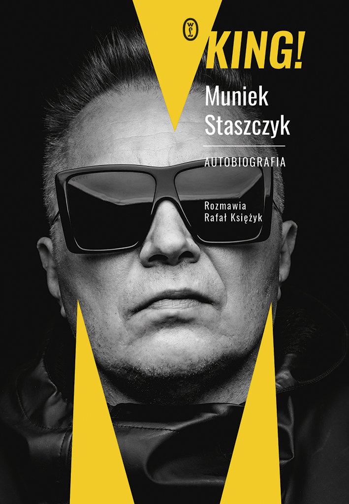 Muniek Staszczyk, Rafał Księżyk-King! Autobiografia
