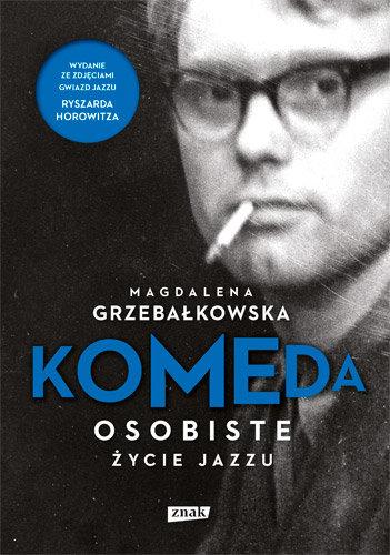 Magdalena Grzebałkowska-Komeda. Osobiste życie jazzu (wydanie specjalne)