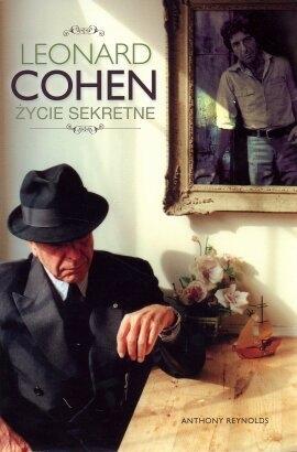 Anthony Reynolds-Leonard Cohen. Życie sekretne