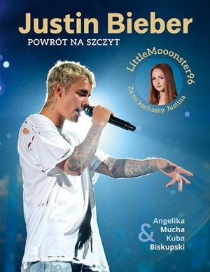 Angelika Mucha, Kuba Biskupski-Justin Bieber. Powrót na szczyt