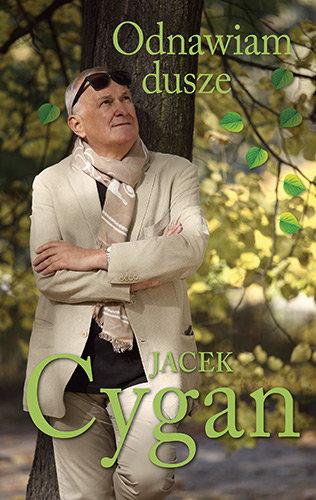Jacek Cygan-Odnawiam dusze