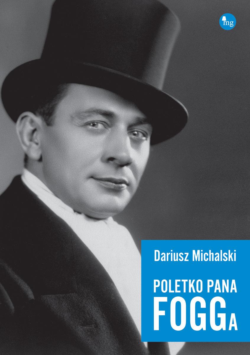 Dariusz Michalski-Poletko pana Fogga