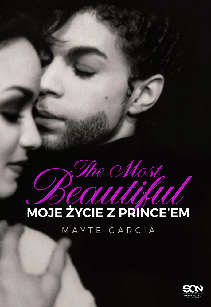 Mayte Garcia-The Most Beautiful. Moje życie z Prince'em