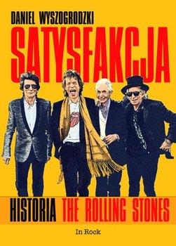 Daniel Wyszogrodzki-Satysfakcja. Historia The Rolling Stones