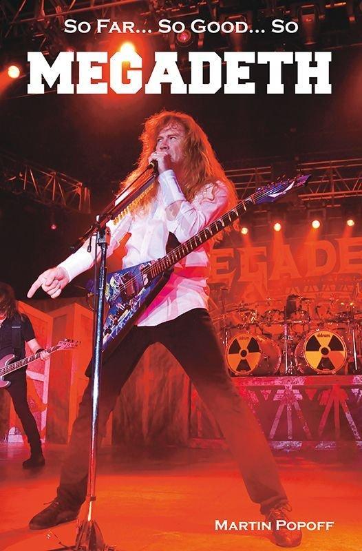 Martin Popoff-So Far, So Good… So Megadeth