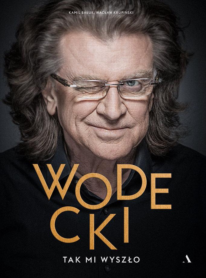 Kamil Bałuk, Wacław Krupiński-Wodecki. Tak mi wyszło
