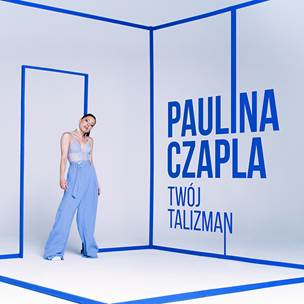 Posłuchaj debiutanckiego singla Pauliny Czapli - Twój talizman