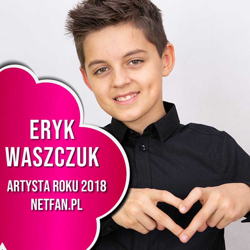 Eryk Waszczuk Artystą Roku 2018!