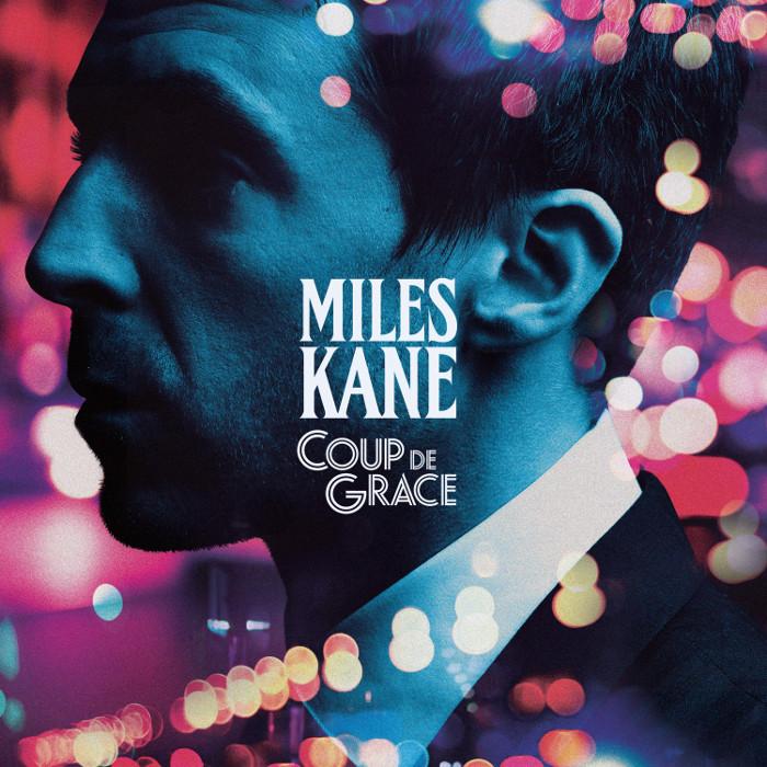 Miles Kane powraca z Coup De Grace