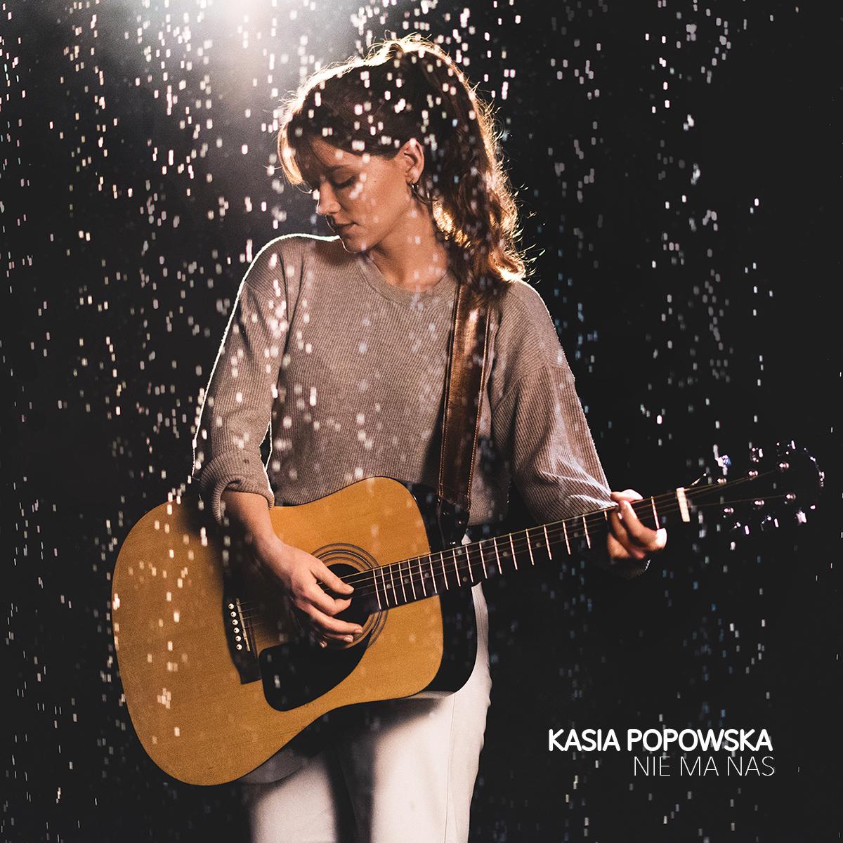 Kasia Popowska - premiera singla Nie ma nas