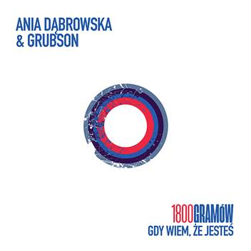 Ania Dąbrowska i GrubSon we wspólnym projekcie