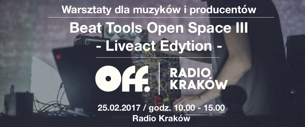 III edycja warsztatów muzycznych Off Radia Kraków Beat Tools Open Space!
