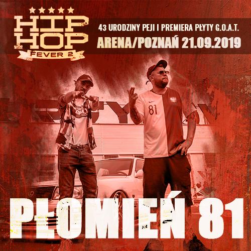 Płomień 81 na HIP HOP FEVER 2. Powrót po 10 latach!