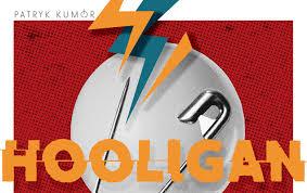 Hooligan – nowy singiel Patryka Kumóra już dostępny