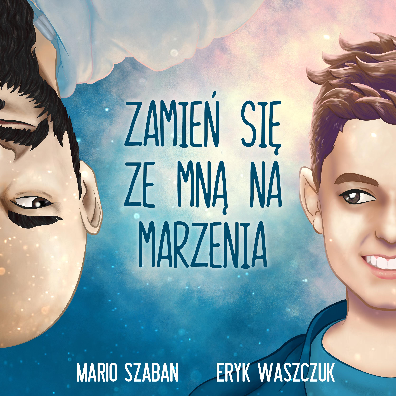 Eryk Waszczuk & Mario Szaban z The Voice ze wspólnym singlem!