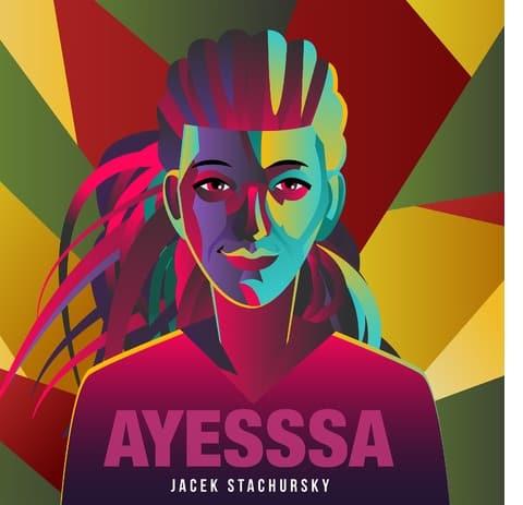 Nowy singiel Jacka Stachurskyego AYESSSA