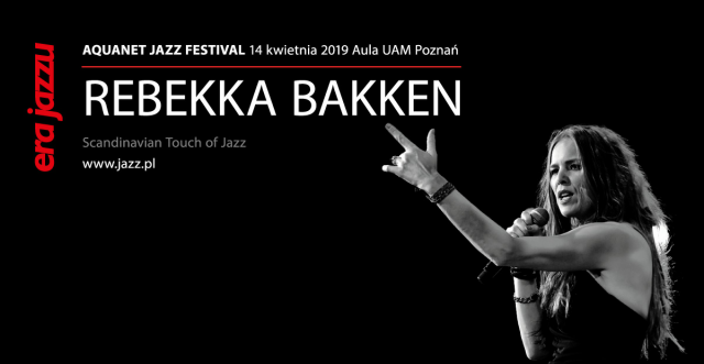 Gwiazda wiosennej Ery Jazzu: Rebekka Bakken