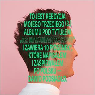Dawid Podsiadło prezentuje akustyczny teledysk do Trójkątów i kwadratów