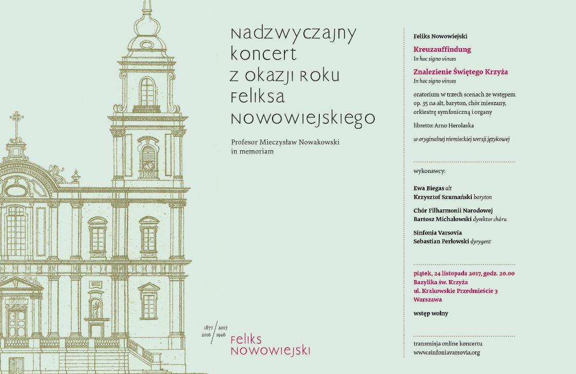 Warszawska premiera oratorium Znalezienie Świętego Krzyża Feliksa Nowowiejskiego