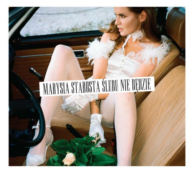 Marysia Starosta – płyta Ślubu nie będzie w wersji deluxe dostępna w przedsprzedaży