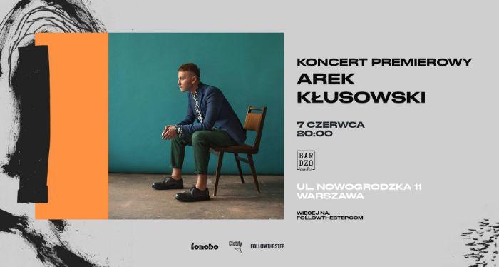 Arek Kłusowski: koncert premierowy, 07.06.2019, BARdzo bardzo, Warszawa