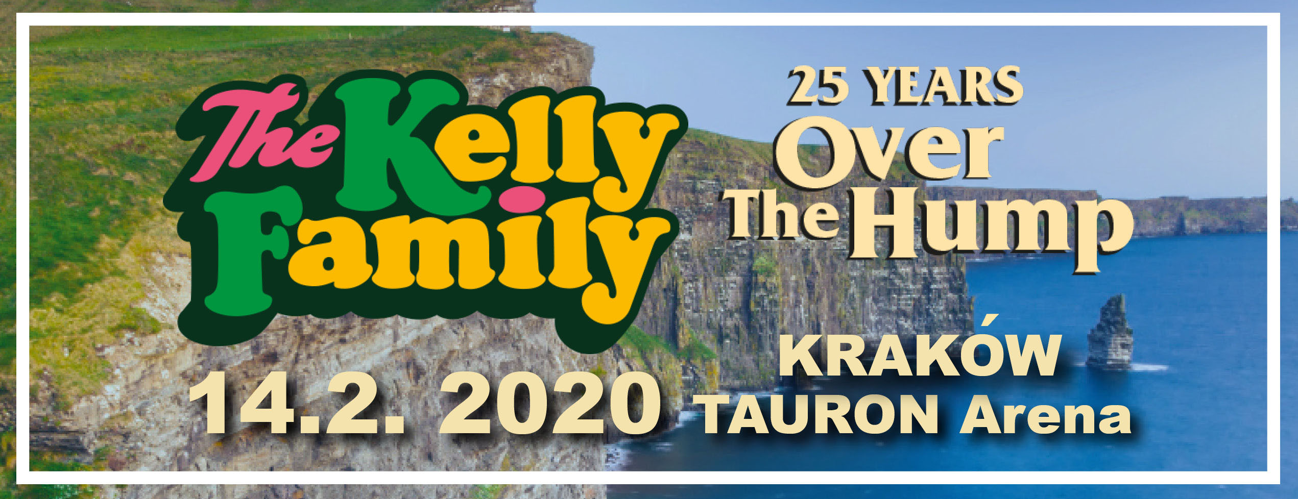 The Kelly Family 25 years Over the Hump World Tour