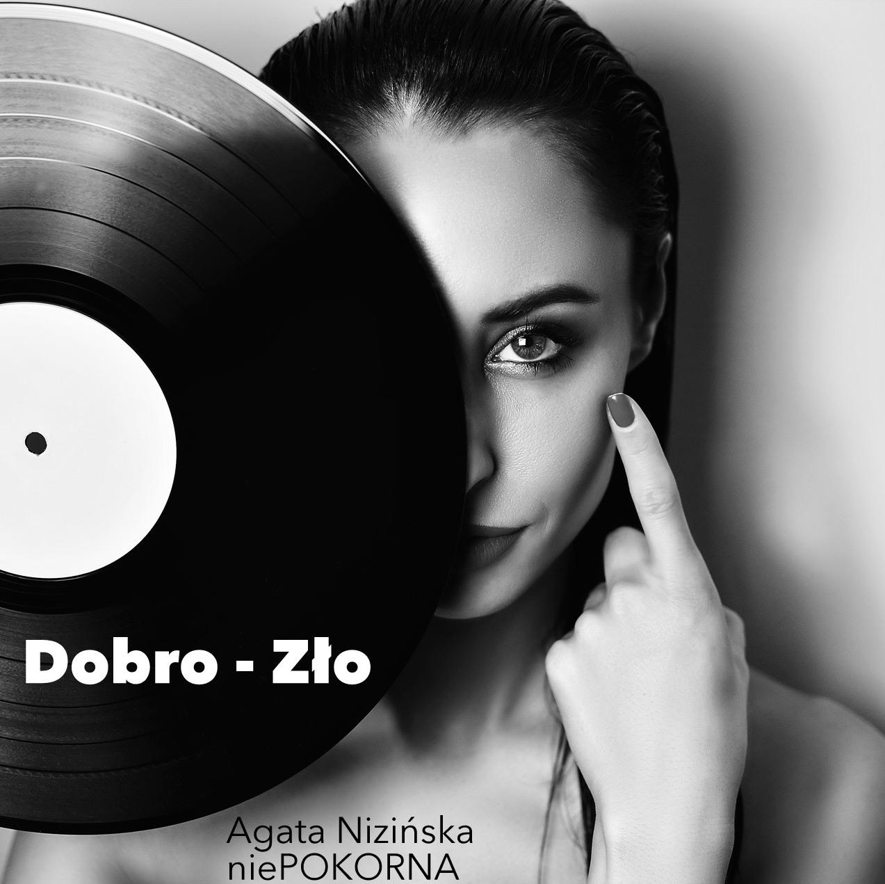 Agata Nizińska prezentuje utwór Dobro, Zło