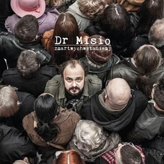 Nowa płyta Dr Misio Zmartwychwstaniemy!