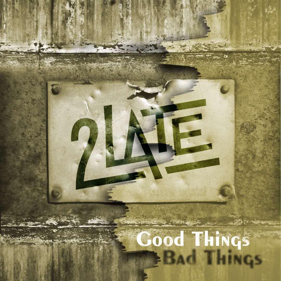 2LATE ujawnia okładkę Good Things, Bad Things oraz zapowiada trasę!