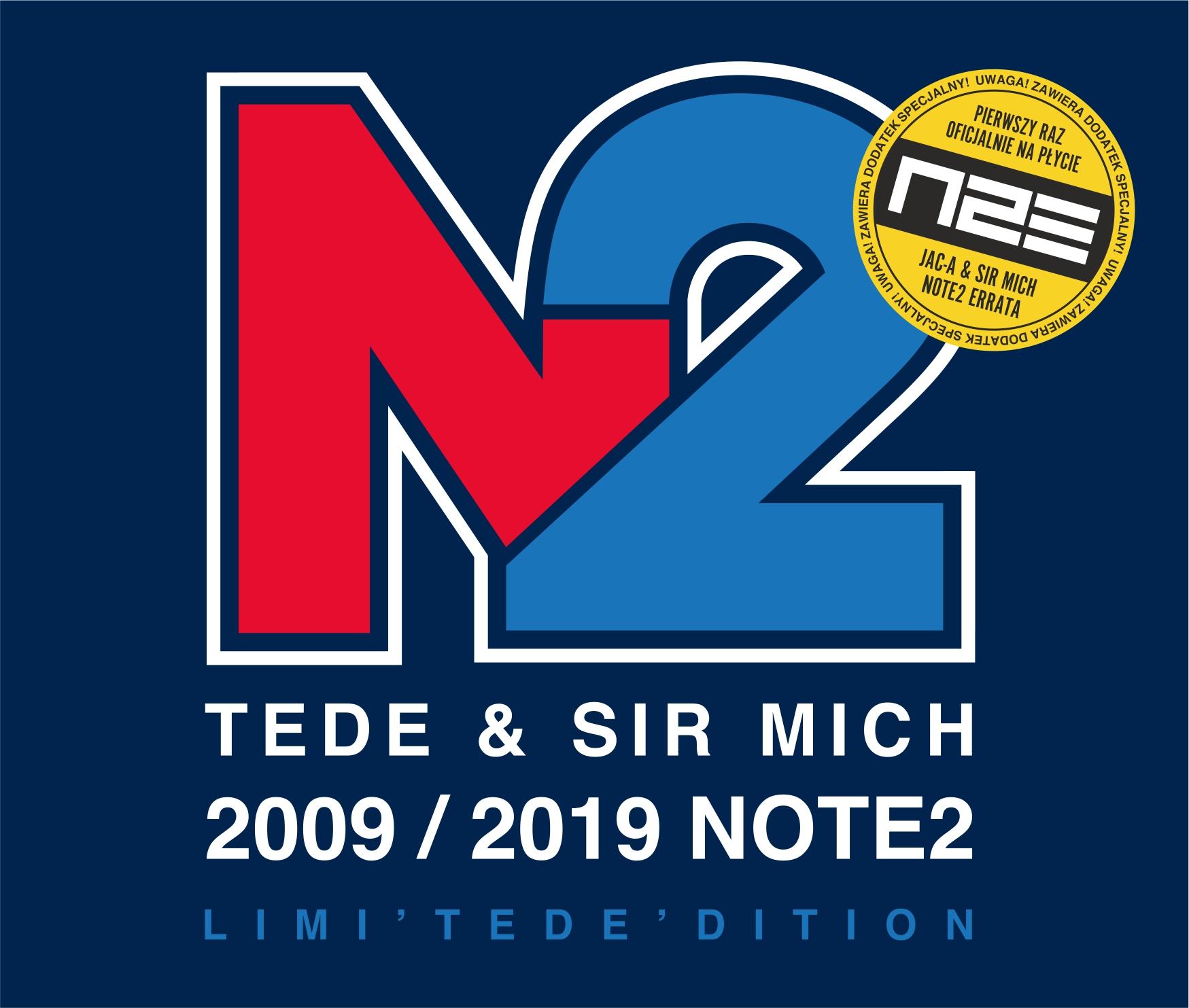 Tede & Sir Mich Note2 2009-2019: Jubileuszowa reedycja płyty z minialbumem  NOTE2 Errata!