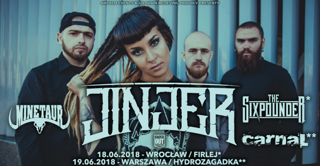 Minetaur, The Sixpounder oraz Carnal w roli supportów Jinjer