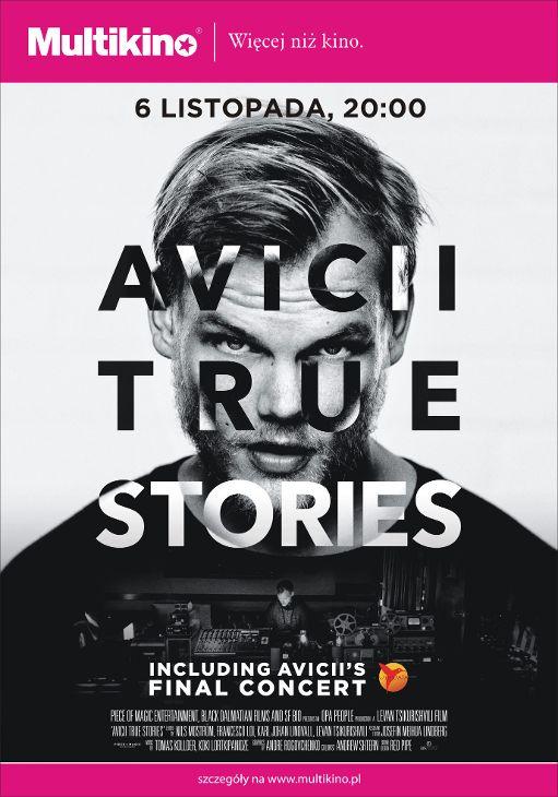 Avicii: True Story -  prawdziwa historia światowej sławy artysty na wielkim ekranie