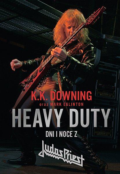 Nowa książka Wydawnictwa Kagra - Heavy Duty - Dni i noce z Judas Priest