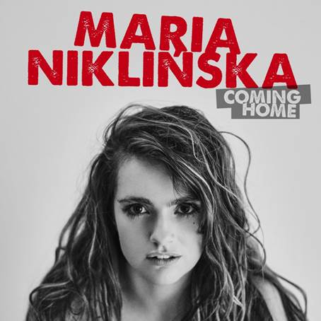 Maria Niklińska - Coming home - nowy singiel i teledysk!