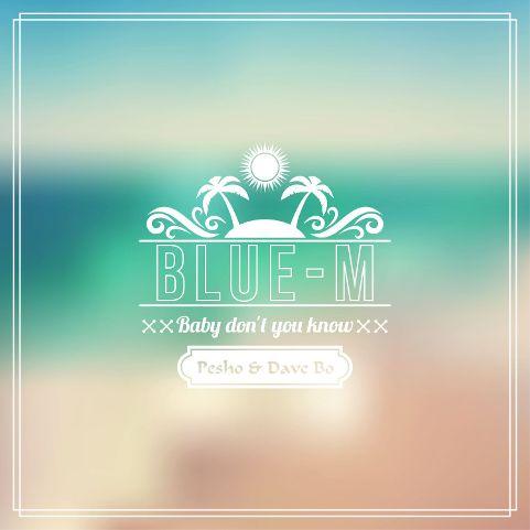 Blue-M feat. Pesho & Dave Bo prezentują klubowy utwór