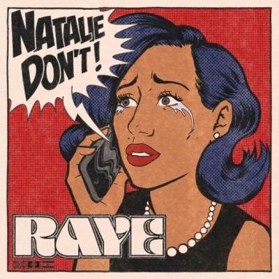"""RAYE prezentuje nowy singiel """"Natalie Don't"""""""