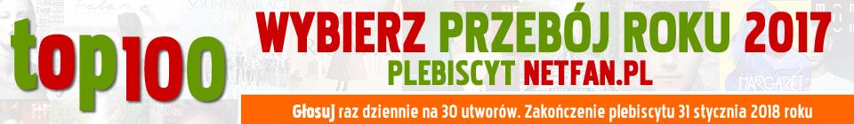 Przebój Roku 2017 NetFan.pl