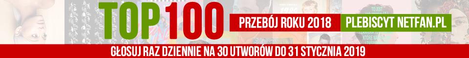 Przebój Roku 2018 NetFan.pl